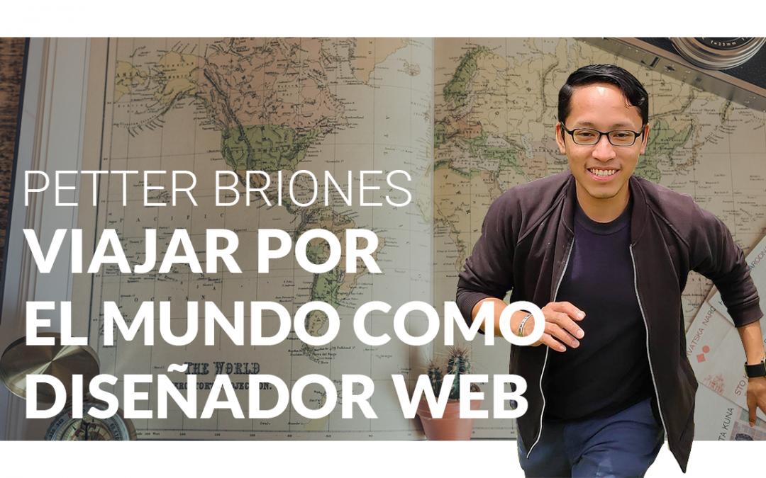 Viajar por el mundo como diseñador web con Petter Briones – Ep. 2