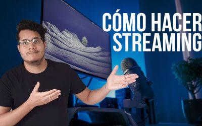 Cómo iniciar a hacer stream 🔥 desde 0
