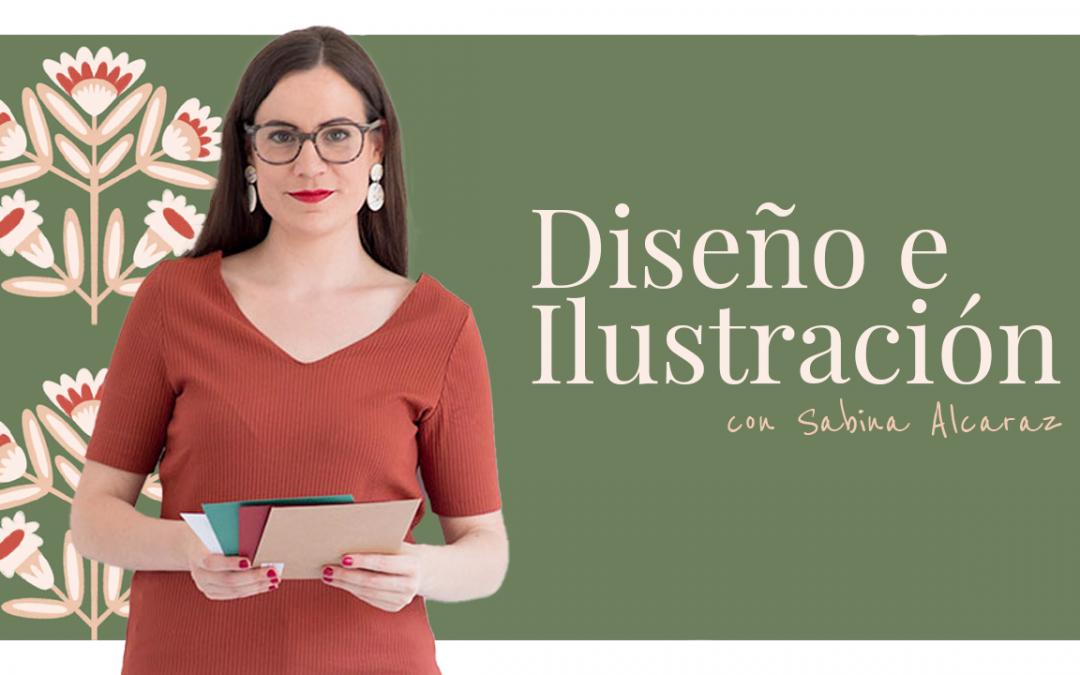 Diseño e Ilustración con Sabina Alcaraz