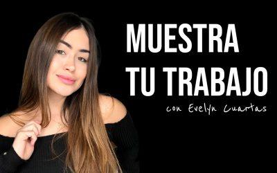 Aprende a compartir tu trabajo con Evelyn Cuartas