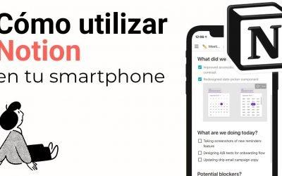 Cómo usar Notion en iPhone & Android